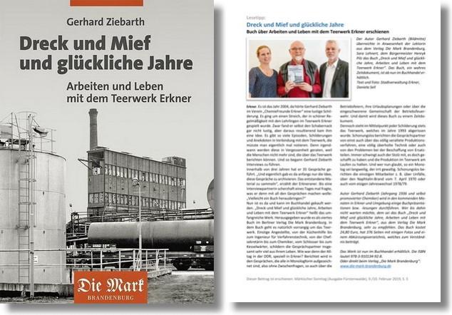 Gerhard Ziebarth: Dreck und Mief und glückliche Jahre Arbeiten und Leben mit dem Teerwerk Erkner